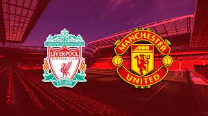 Manchester United vs Liverpool prediction and lineup