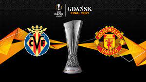 Starting XI of Manchester United and Villarreal for Europa League final
